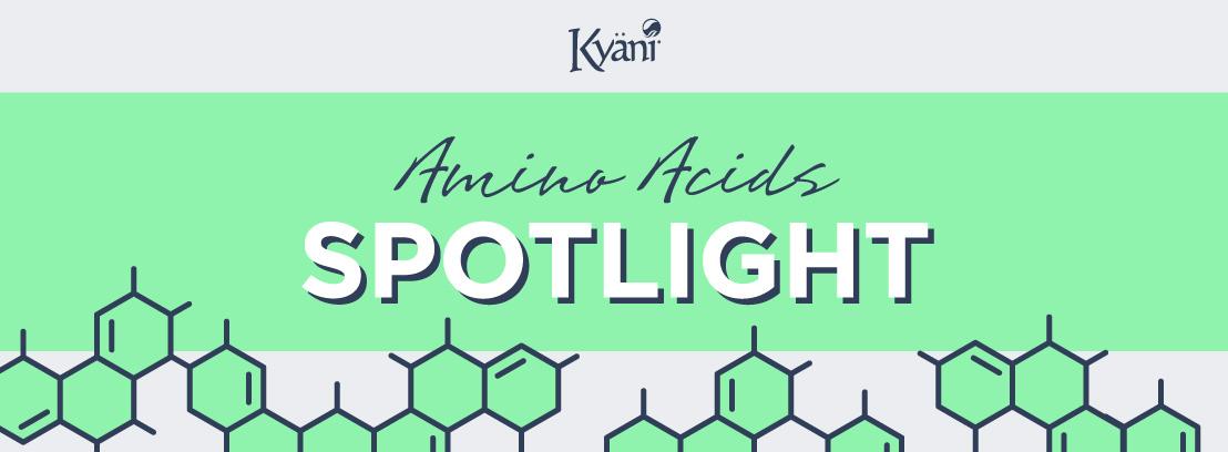 Amino Acids Ingredient Spotlight